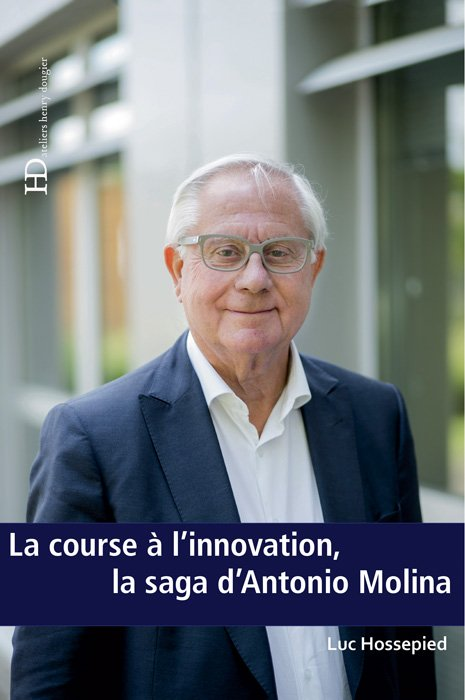 Couverture La course à l'innovation, la saga d'Antonio Molina